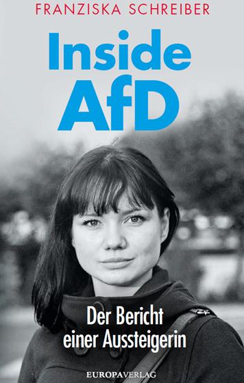 Franziska Schreiber (mit Peter Köpf) Inside AfD – Der Bericht einer Aussteigerin