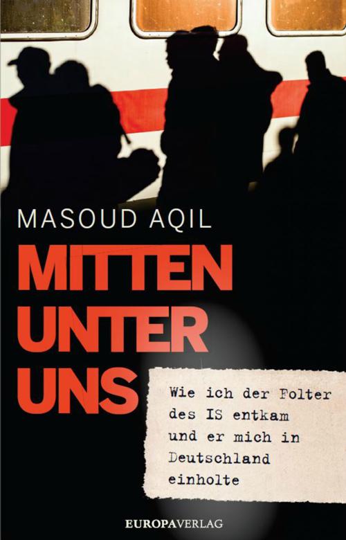 Buchcover Masoud Aqil - Mitten unter uns